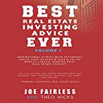 Best Real Estate Investing Advice Ever, Volume 1